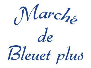 Marche de Bleuet plus