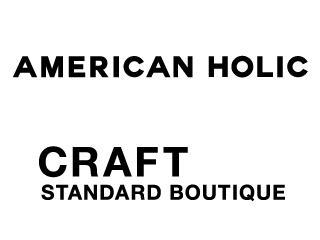 American Holic/Craft Standard Boutique