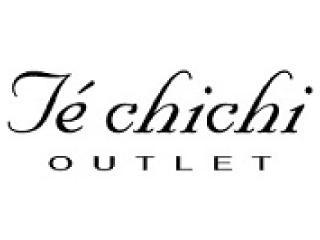 Te chichi OUTLET